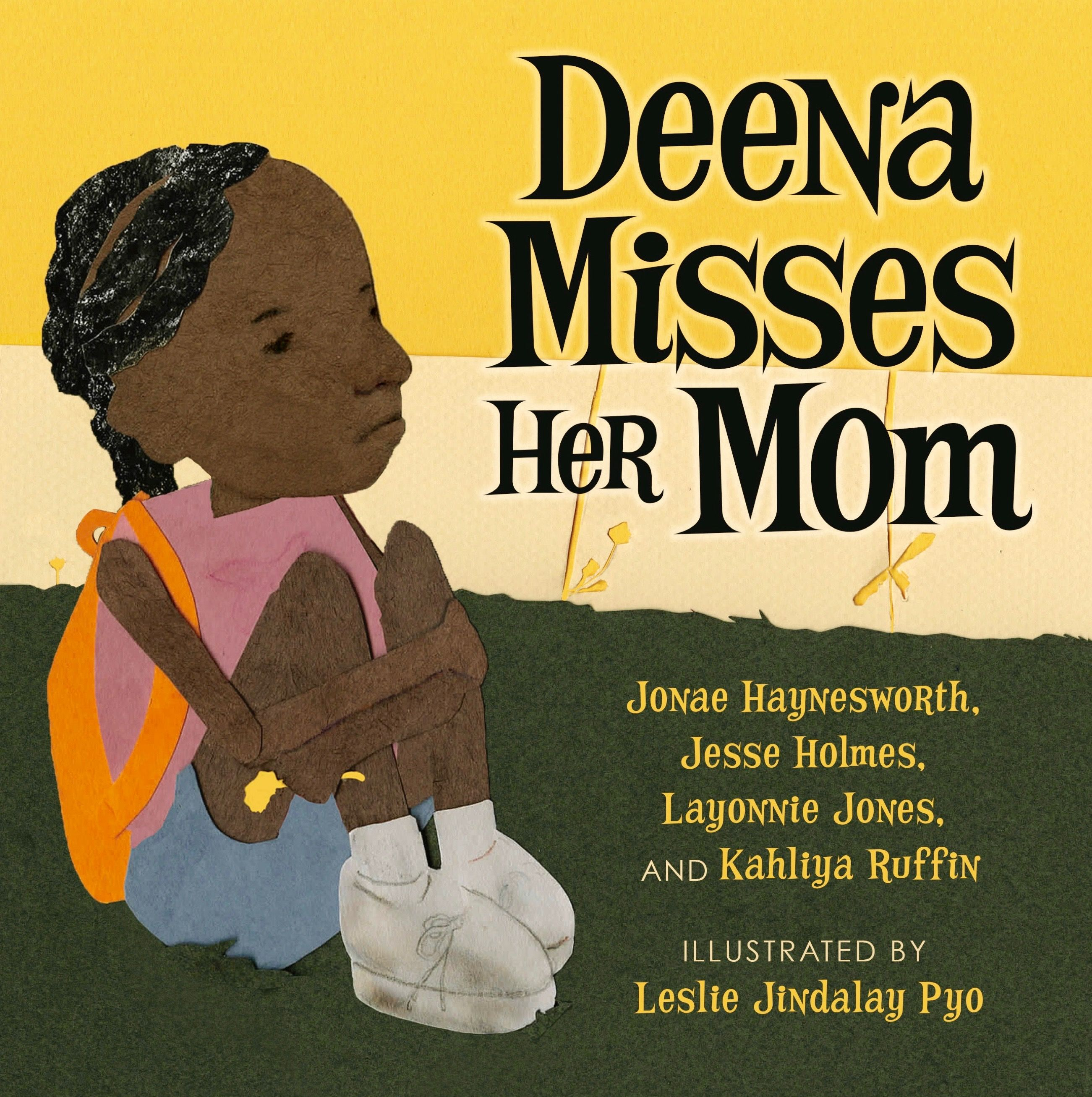 """Deena Misses Her Mom,"" which was written by young adults, profiles a little girl's emotional journey after her mother goes to jail."