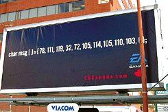 "Classified Ad: Electronic Arts, the world's biggest video game company, recently created this billboard advertisement written in a programming language. Can you read it? (It says, ""Now Hiring."")"