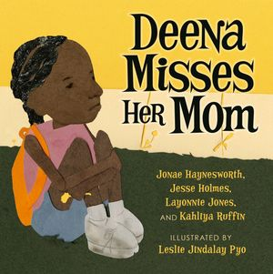 The cover of Deena Misses Her Mom.