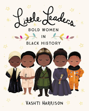 Book Cover of Little Leaders by Vashti Harrison