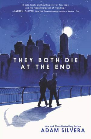 Book Cover of They Both Die At The End by Adam Silvera