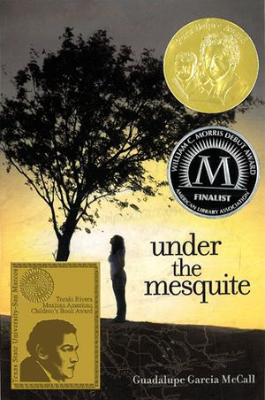 Book Cover of Under the Mesquite by Guadalupe Garcia McCall