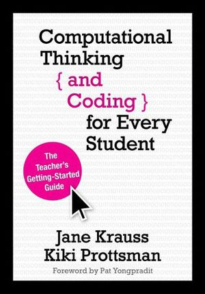 "Photo of the cover of the book, ""Computational Thinking and Coding for Every Student."""