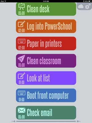 Screen grab of schedule using big colorful buttons: Clean desk; Log into PowerSchool; Paper in printers; Clean classroom; Look at list; Boot front computer; Check email